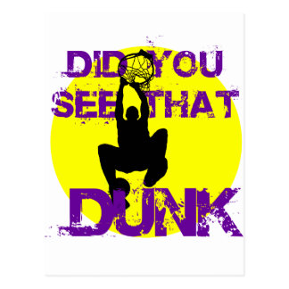 DID YOU SEE THAT DUNK POSTCARD