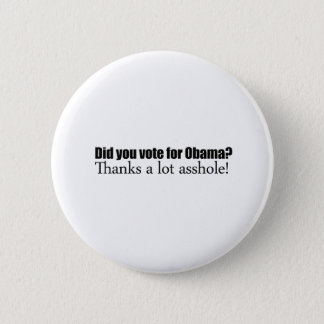 Did you vote for Obama Button