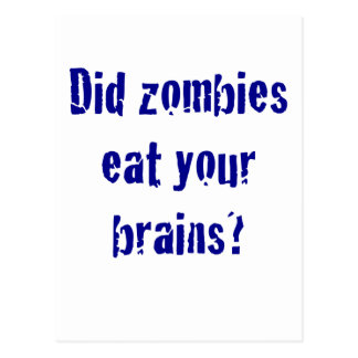 Did Zombies Eat your Brains? Postcard
