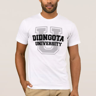 Didngota University T-Shirt