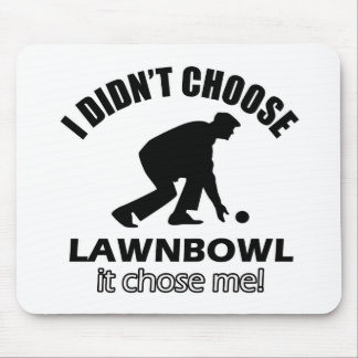 Didn't choose Lownbowl Mouse Pad
