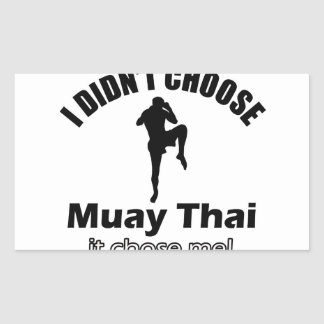 Didn't choose muay thai rectangular sticker