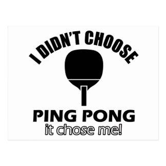 Didn't choose Ping Pong Postcard