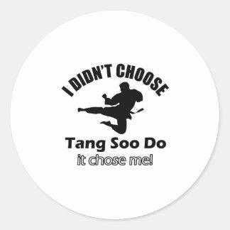 Didn't choose Tang Soo Do Classic Round Sticker