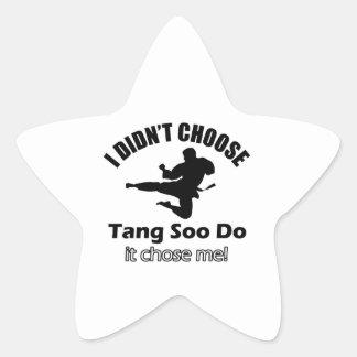 Didn't choose Tang Soo Do Star Sticker
