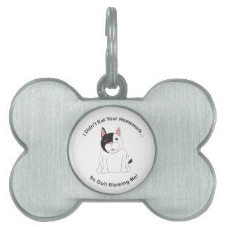Didn't Eat Your Homework (Boston Terrier) Pet Tag