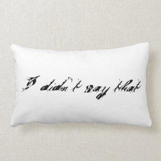 'Didn't Say' Cotton Lumbar Pillow