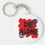 die alone keychain