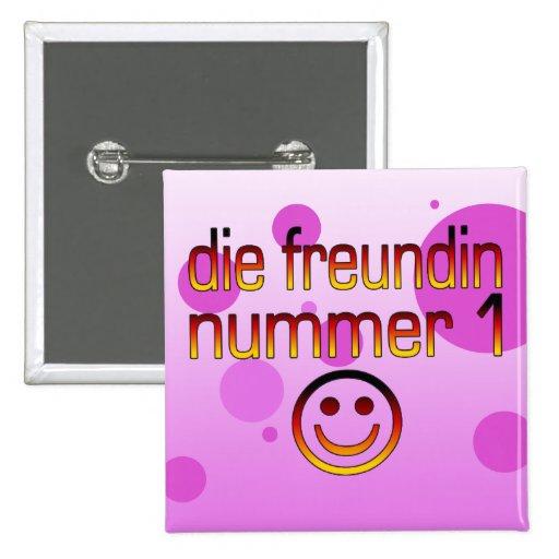 Die Freundin Nummer 1 German Flag Colors 4 Girls Pins