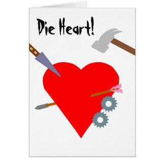 Die Heart! Card
