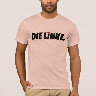 Die Linke T-Shirt