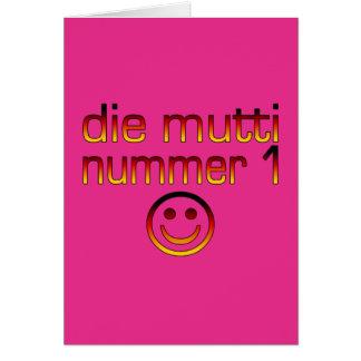 Die Mutti Nummer 1 ( Number 1 Mom in German ) Card