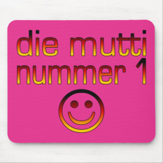Die Mutti Nummer 1 ( Number 1 Mom in German ) Mouse Pad