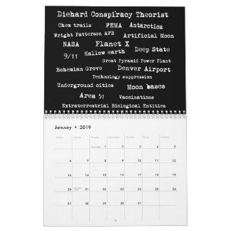 Diehard Conspiracy Theorist Calendar