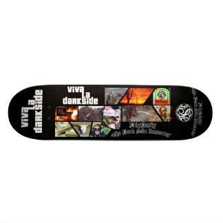 DieNasty Viva La Darkside Skateboard