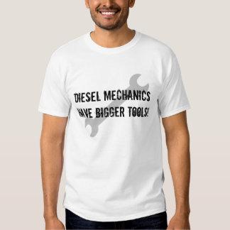 Diesel Mechanics have bigger tools Tshirt
