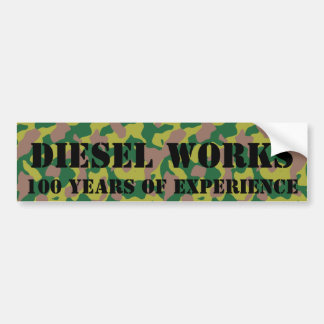 Diesel works, 100 year of military experience bumper sticker