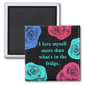 Diet affirmation love yourself more 2 inch square magnet