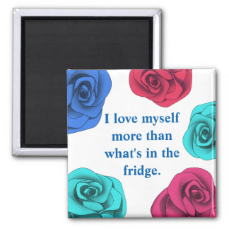 Diet affirmation love yourself more than food magnet
