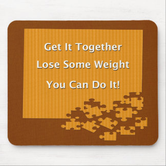 Diet and Weight Loss Get It Together Mouse Pad