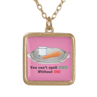 Diet but don't Die Gold Plated Necklace