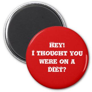 Diet helper #3 2 inch round magnet