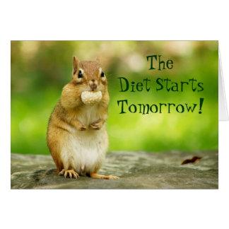 Diet Starts Tomorrow Chipmunk Card