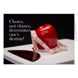 Diet Success - Not Chance - Choice Greeting Card