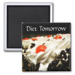 Diet Tomorrow 2 Inch Square Magnet