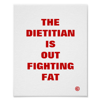 Dietitian is Out Fighting Fat Poster