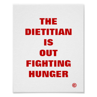Dietitian is Out Fighting Hunger Print