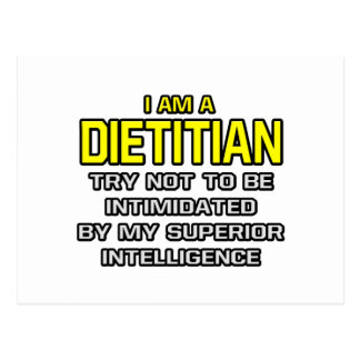 Dietitian...Superior Intelligence Postcard