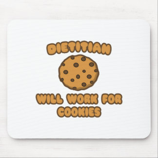 Dietitian .. Will Work for Cookies Mousepads