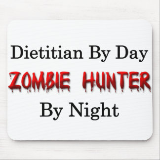 Dietitian/Zombie Hunter Mouse Pad
