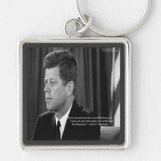Diferencia de JFK/cita de la diversidad Llavero Cuadrado Plateado