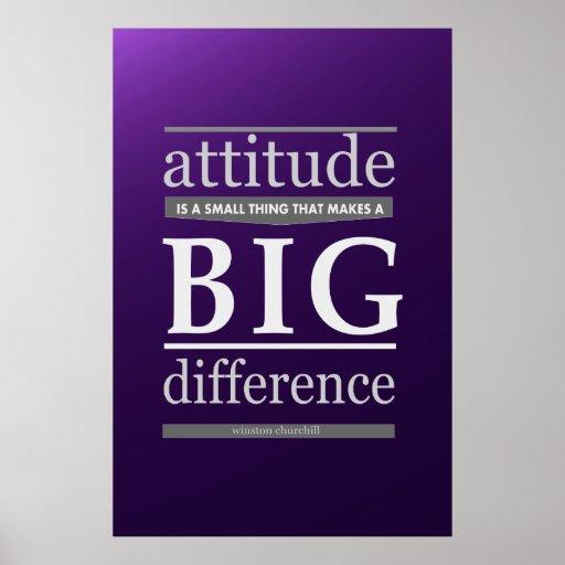 Diferencia grande de la actitud de Winston Churchi Poster