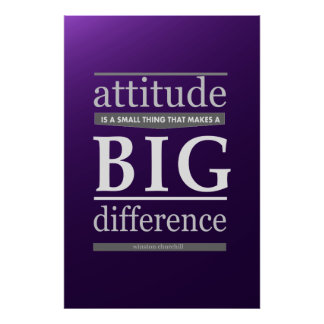 Diferencia grande de la actitud de Winston Churchi Póster