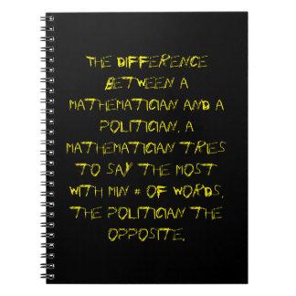 Diff entre un matemático y un político ..... libro de apuntes con espiral