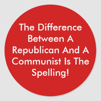 Difference Between A Republican And A Communist Classic Round Sticker