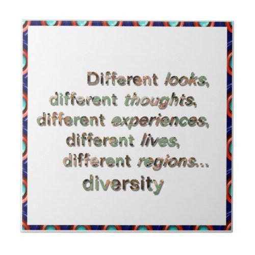 Different...Diversity Tile