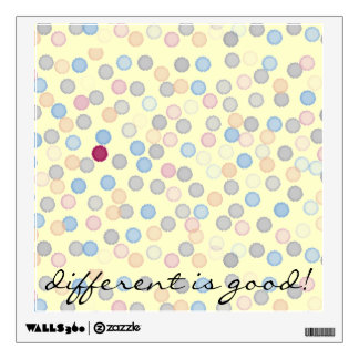 """""""Different is Good!"""" Wall Decal"""