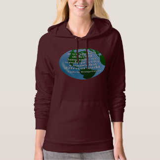 Different language different world Quote. Globe Hoodie