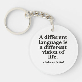 Different Language, Life Quote Keychain