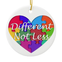 Different Not Less Autism Awareness Ceramic Ornament