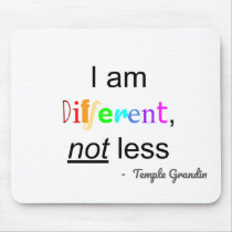 """Different, Not Less"" Mousepad"