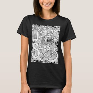 Different Writers Tell Different Stories T-Shirt