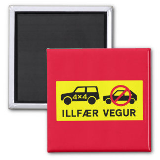 Difficult Road, Traffic Sign, Iceland 2 Inch Square Magnet