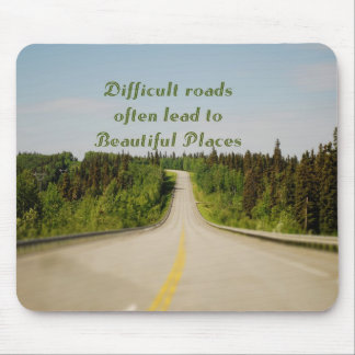 Difficult Roads Mouse Pad