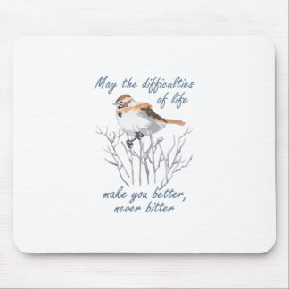 DIFFICULTIES OF LIFE MOUSE PAD