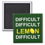 ` Difícil, difícil, limón, difícil' Iman Para Frigorífico